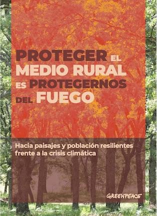 informe-greenpeace-proteger-rural-incendios-osbo